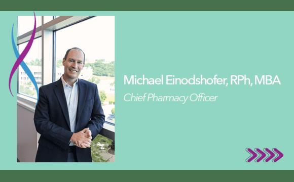 Photo of Michael Einodshofer, RPh, MBA, Chief Pharmacy Officer